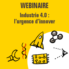 Industrie 4.0 : l'urgence d'innover